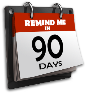 The 90 Day Rule…ForMen